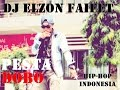 PESTA DOBO Dj Elzon Faifet Official Lyrics Videos HIP HOP INDONESIA
