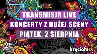 Dzień 2, koncerty z Dużej Sceny NA ŻYWO! - Na żywo