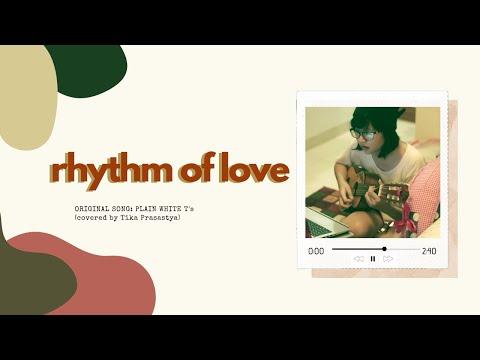 Rhythm of Love - Plain White T's - Tika Prasastya Guitalele Cover