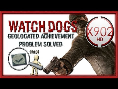 Watch Dogs   Geolocated Trophy: 99 Out Of 100 Hotspots Problem Solved
