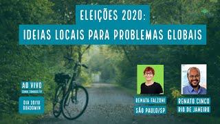 Eleições 2020: Ideias locais para problemas globais - Renata Falzoni e Renato Cinco - VERDE MAR #86