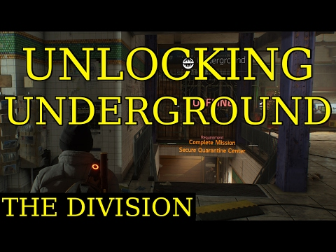 The Division - How to Unlock the Underground