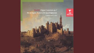 Concerto in B flat major Op. 7 No. 1 (HWV 306) : I. Andante (including fragment from...