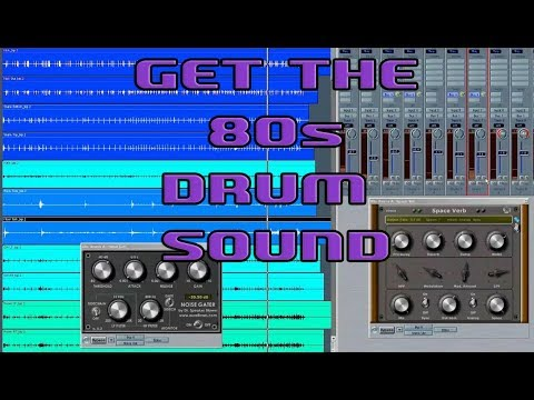 How To Get That 80s Drum Sound Part 1 Gated Reverb Audio Tutorial