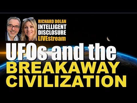 UFOs and the Breakaway Civilization. Richard Dolan Intelligent Disclosure.
