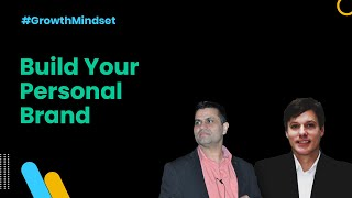 Build Your Personal Brand - Growth Mindset Ep. 21