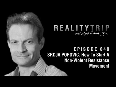 Srdja Popovic: How To Start A Non-Violent Resistance Movement | Reality Trip EP 049  #Podcast