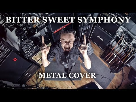 Bitter Sweet Symphony (metal Cover By Leo Moracchioli)