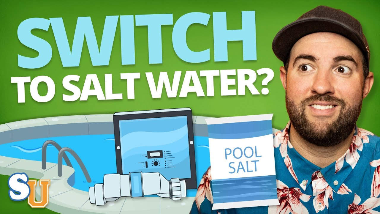 Should You Switch to A SALT WATER POOL System? | Swim University