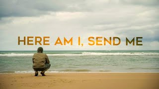 D-Day 75th Anniversary Documentary - Here Am I, Send Me [Full Movie]