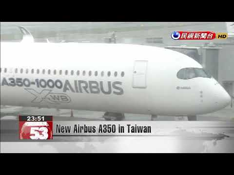New Airbus A350 in Taiwan