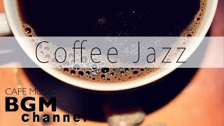 Coffee Time Jazz & Bossa Nova - Soft Instrumental Cafe Music for Studying, Work
