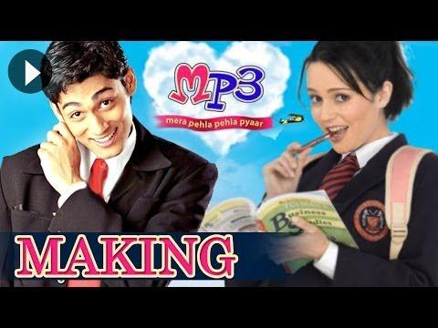 MP3 Mera Pehla Pehla Pyaar - The Making Of The Film