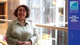 Dr. Öğr. Üyesi Arzu ÖZTÜRK Türkçe Öğretmenliği Lisans Programını Anlatıyor - Bölüm 1