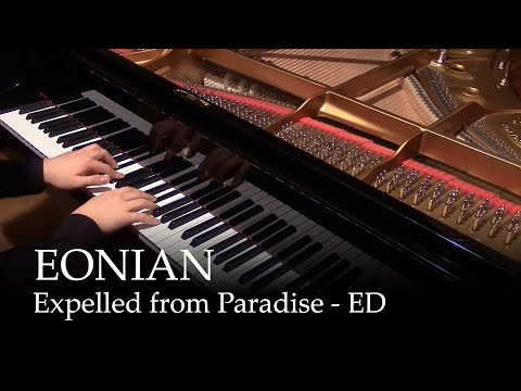 EONIAN - Expelled from Paradise ED [piano]