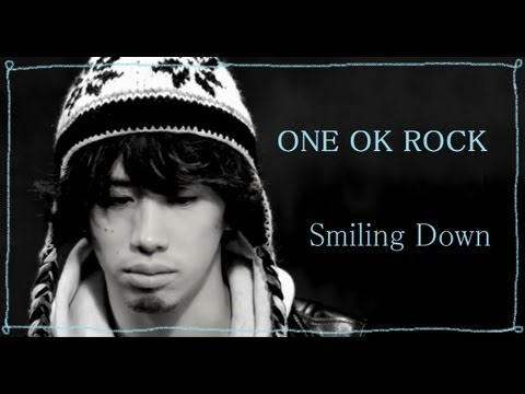 ONE OK ROCK 「Smiling Down」 和訳&Eng Sub