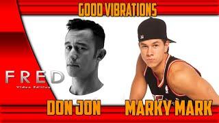Don Jon   Good Vibrations