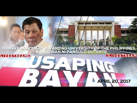 Ibibigay honorary award ng University of the Philippines, tinanggihan ni Pangulo Duterte-UB 4/20/17