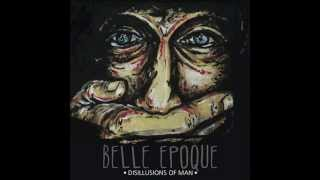 Watch Belle Epoque Lying Through Teeth video