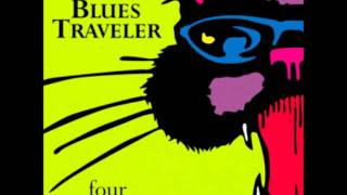 Blues Traveler - Just Wait