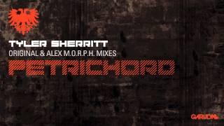 Tyler Sherritt - Petrichord (Alex M.O.R.P.H. Remix) [Garuda]