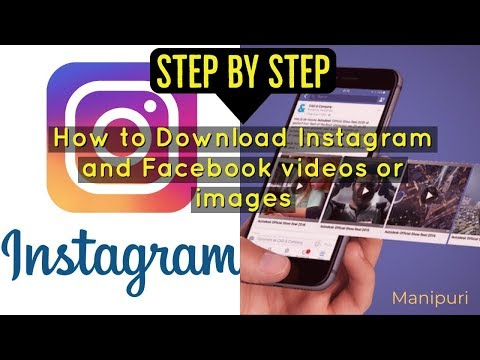 (Manipuri) STEP BY STEP - How To Download Videos On Instagram And Facebook