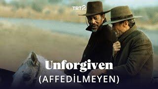 Unforgiven (Affedilmeyen) | Fragman