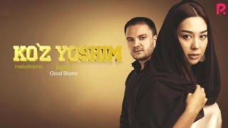 Ko'z yoshim (o'zbek film) | Куз ёшим (узбекфильм)