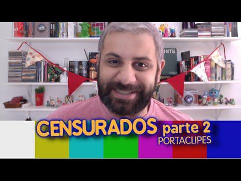 CLIPES CENSURADOS | Parte 2 | Porta Clipes