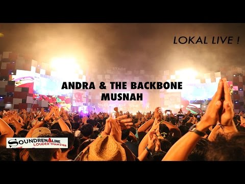 ANDRA & THE BACKBONE - MUSNAH LIVE AT SOUNDRENALINE 2016 GWK BALI INDONESIA BEST CROWD