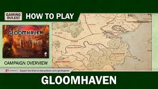 Gloomhaven - Campaign Overview