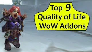 wow addons top 9 quality of life addons in legion