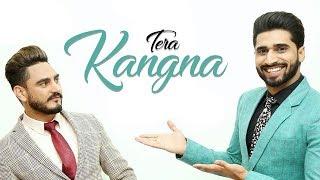 Tera Kangna | Kulwinder Billa | Shivjot | New Punjabi Song | Latest Punjabi Song 2018 | Gabruu