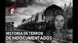 El Fantasma De La Bestia Y Su Pasaje   Historia De Indocumentados
