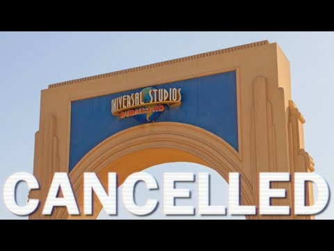Cancelled - Universal Studios Dubailand