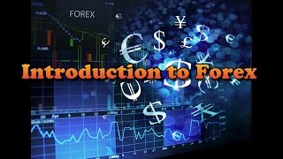 Trading Methods 01 - Introduction to Forex