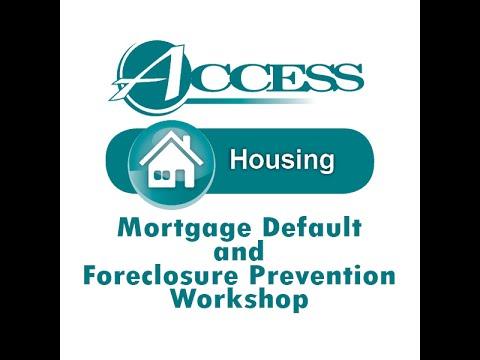 Mortgage Default & Foreclosure Prevention Workshop