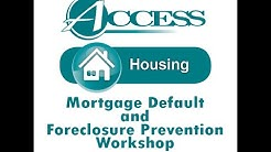 Mortgage Default & Foreclosure Prevention Workshop