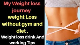 Weight loss tips without gym and diet ...