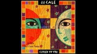 J.J. Cale - Ain