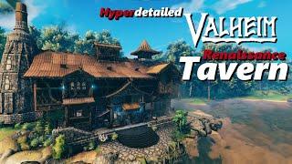 Valheim - Renaissance Tavern - Hyperdetailed - New Hearth and Home Build!