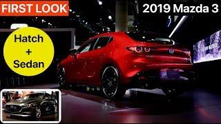 2019 Mazda 3 Sedan + Hatch -  FIRST LOOK
