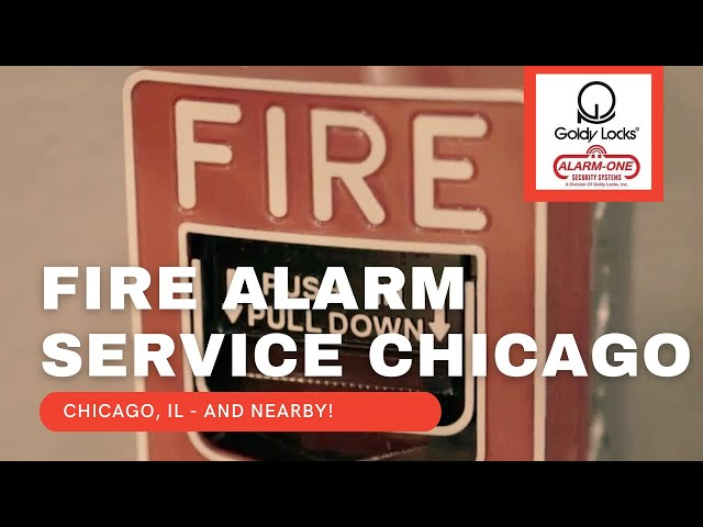 Fire Alarm Installation Chicago and Fire Alarm Monitoring Chicago | Goldy Locks, Inc.