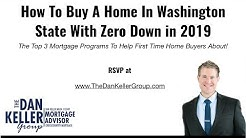 How To Buy A Home In Washington State With Zero Down in 2019