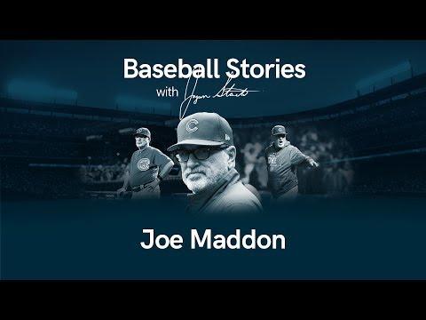 Baseball Stories - Ep. 14 Joe Maddon | Stadium