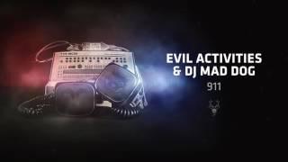 Evil Activities & DJ Mad Dog - 911