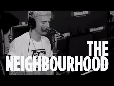 "The Neighbourhood  ""Afraid"" // SiriusXM // Alt Nation JAN 2014"