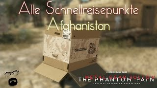 Metal Gear Solid V: The Phantom Pain - Alle Schnellreisepunkte Afghanistan // Fast Travel