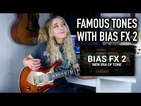 5 FAMOUS GUITAR TONES WITH BIAS FX 2