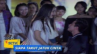 Highlight Siapa Takut Jatuh Cinta - Episode 48